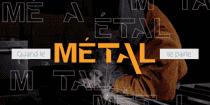 Quand le métal te parle