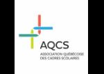 Association québécoise des cadres scolaires (AQCS)
