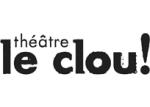 Théâtre Le Clou
