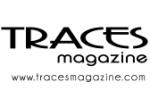 TRACES MAGAZINE