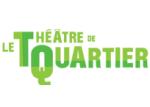 Le Théâtre de Quartier