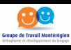Groupe de Travail Montérégien – Orthophonie et Développement du Langage