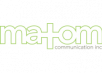 Matom Communication Inc.