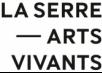LA SERRE – arts vivants