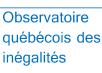 Observatoire québécois des inégalités (OQI)