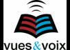 Vues & Voix
