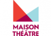 Maison Théâtre