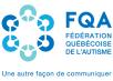 Fédération québécoise de l'autisme (FQA)