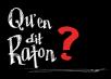 Qu'en dit Raton?
