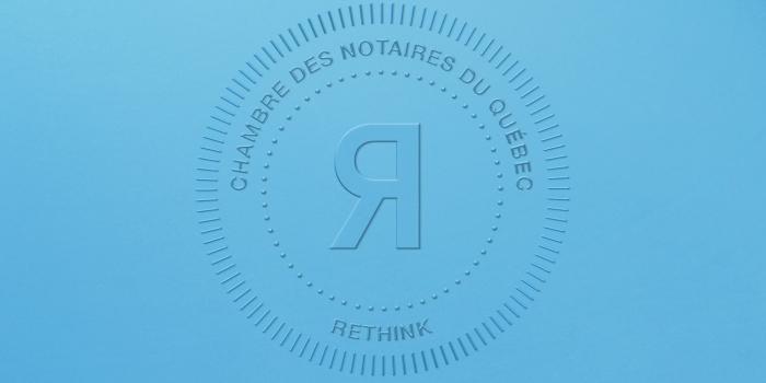La Chambre des notaires du Québec choisit Rethink