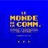 «Le monde de la comm.»: l'A2C présente une série de conférences virtuelles