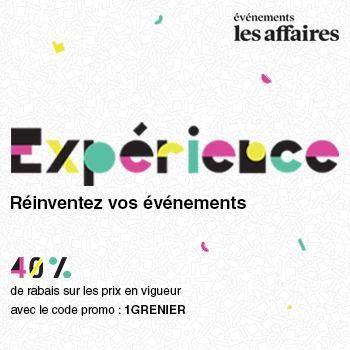 Les Affaires présente l'événement EXPÉRIENCE