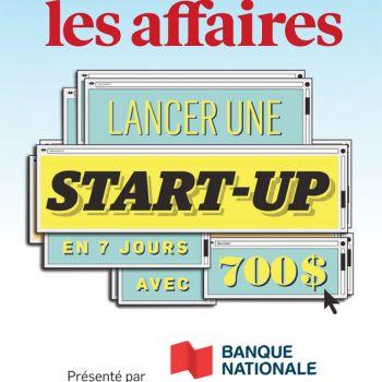 Les Affaires et la Banque Nationale présentent le Défi Start-up 7