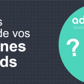 7 points de contrôle pour vos campagnes AdWords
